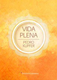 Vida Plena - Pedro Kupfer