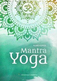 Mantra Yoga - Pedro Kupfer